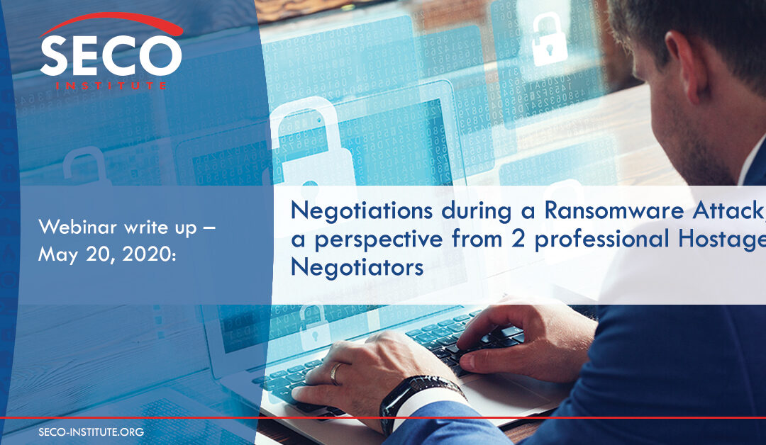 Negotiations during a Ransomware Attack; a perspective from 2 professional Hostage Negotiators